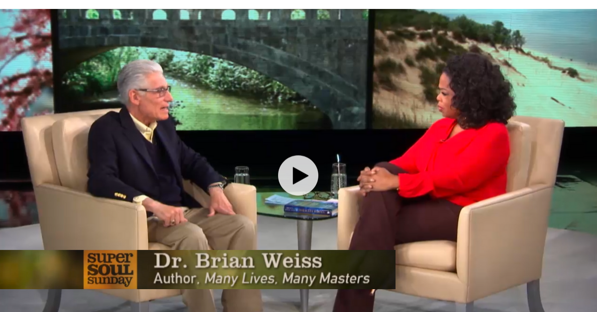 Oprah and Dr. Brian Weiss